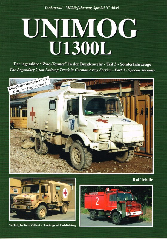 Image for UNIMOG U1300L THE LEGENDARY 2-TON UNIMOG TRUCK IN GERMAN ARMY SERVICE: PART 3 SPECIAL VARIANTS