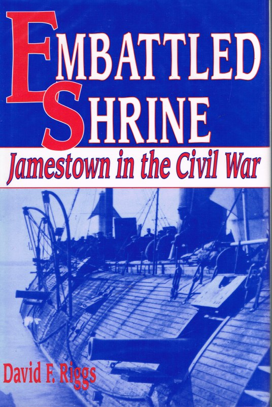 Image for EMBATTLED SHRINE: JAMESTOWN IN THE CIVIL WAR