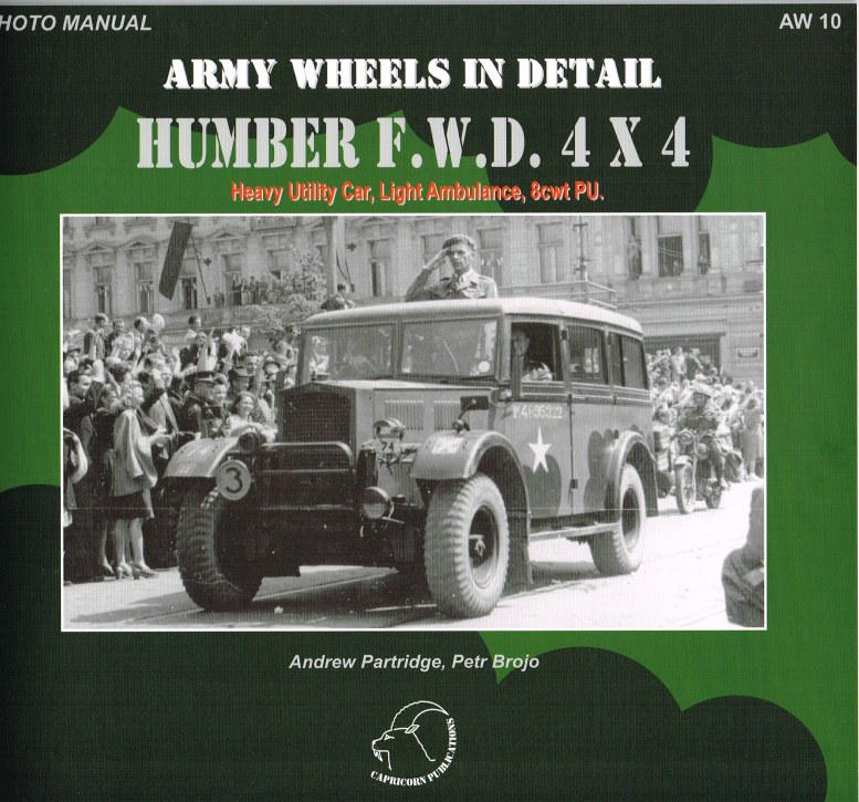 Image for ARMY WHEELS IN DETAIL: HUMBER FWD 4X4: HEAVY UTILITY CAR, LIGHT AMBULANCE, 8CWT PU