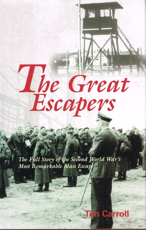 Image for THE GREAT ESCAPERS: THE FULL STORY OF THE SECOND WORLD WAR'S MOST REMARKABLE MASS ESCAPE
