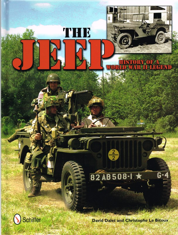 Image for THE JEEP : HISTORY OF A WORLD WAR II LEGEND