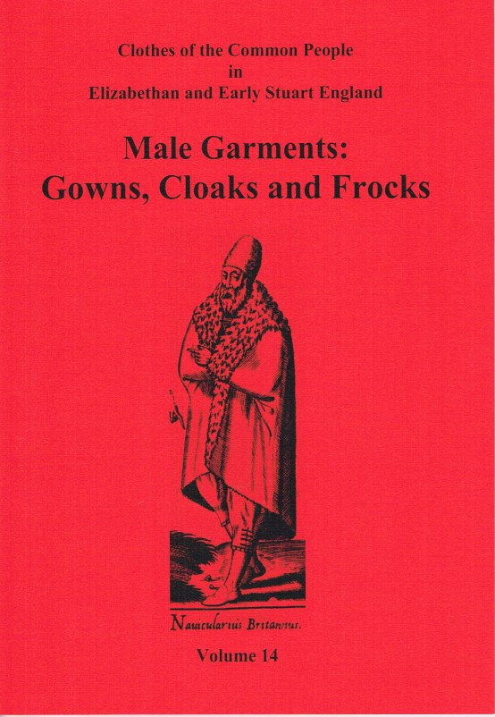 Image for CLOTHES OF THE COMMON PEOPLE VOLUME 14: MALE GARMENTS: GOWNS, CLOAKS AND FROCKS