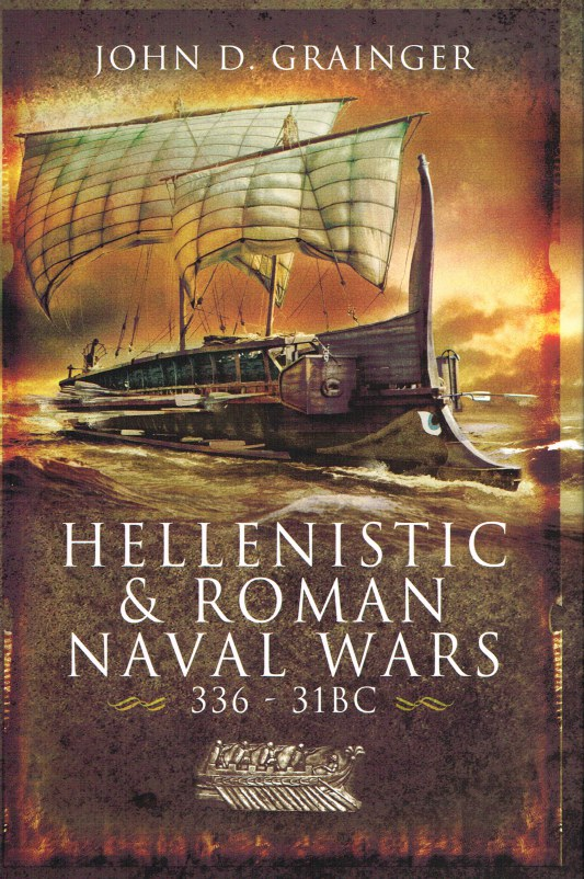 Image for HELLENISTIC & ROMAN NAVAL WARS 336-31 BC