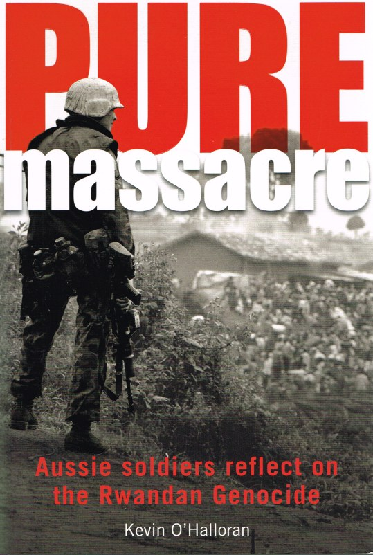 Image for PURE MASSACRE: AUSSIE SOLDIERS REFLET ON THE RWANDAN GENOCIDE