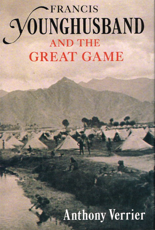 Image for FRANCIS YOUNGHUSBAND AND THE GREAT GAME