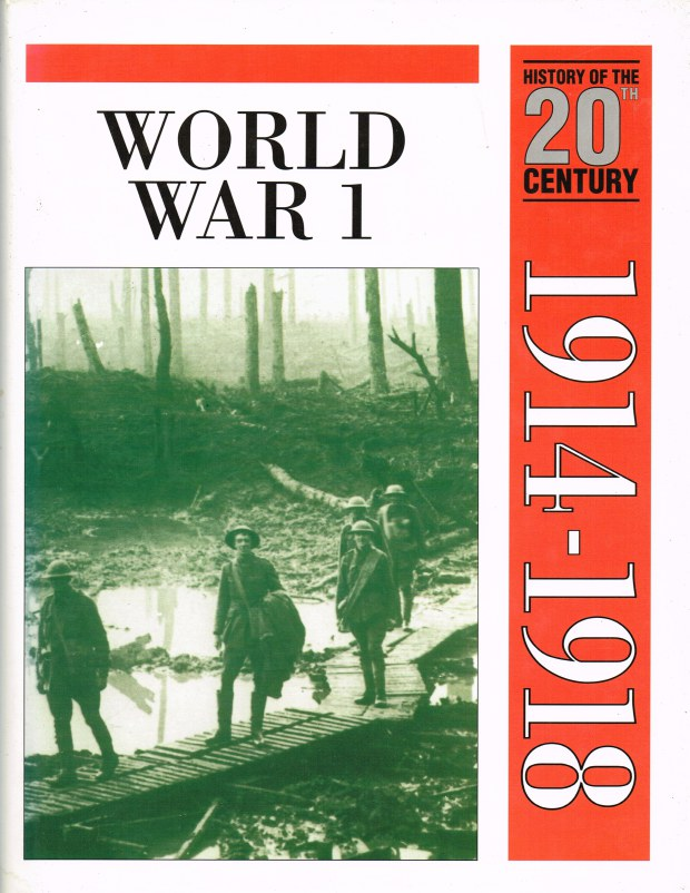 Image for HISTORY OF THE 20TH CENTURY VOLUME 2: 1914-1918 WORLD WAR I