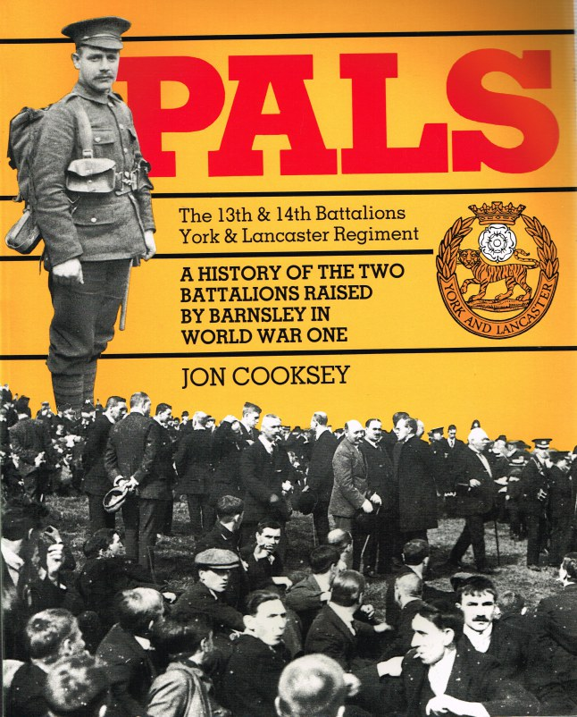 Image for PALS : THE 13TH & 14TH BATTALIONS YORK & LANCASTER REGIMENT