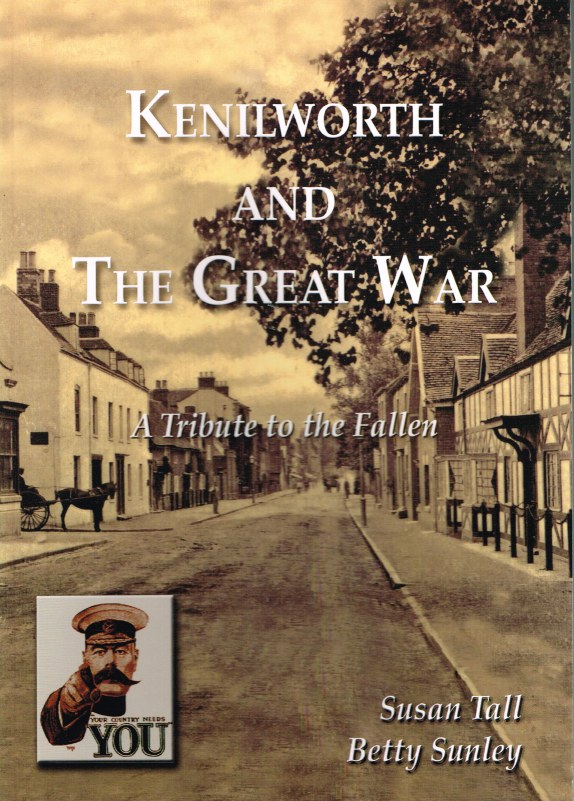 Image for KENILWORTH AND THE GREAT WAR: A TRIBUTE TO THE FALLEN