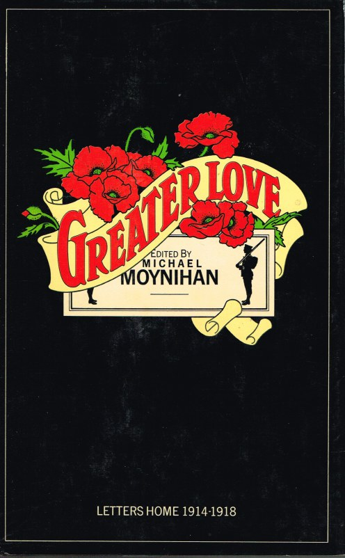 Image for GREATER LOVE: LETTERS HOME 1914-1918