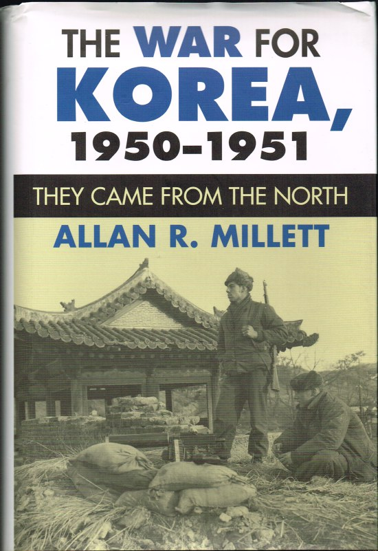 Image for THE WAR FOR KOREA, 1950-1951: THEY CAME FROM THE NORTH