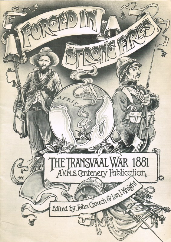 Image for FORGED IN STRONG FIRES: THE TRANSVAAL WAR OF 1881 - A V.M.S CENTENERY PUBLICATION