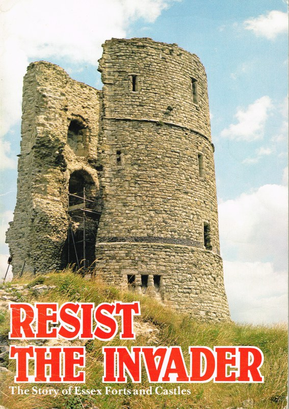 Image for RESIST THE INVADER: THE STORY OF ESSEX FORTS AND CASTLES