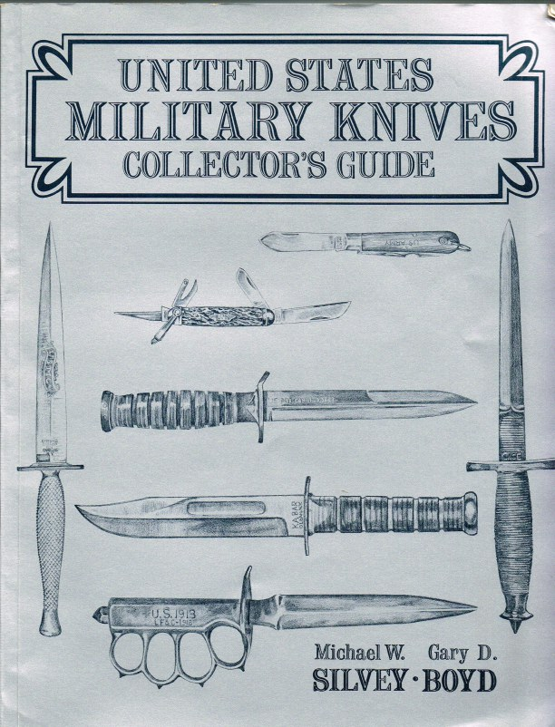 Image for UNITED STATES MILITARY KNIVES COLLECTOR'S GUIDE