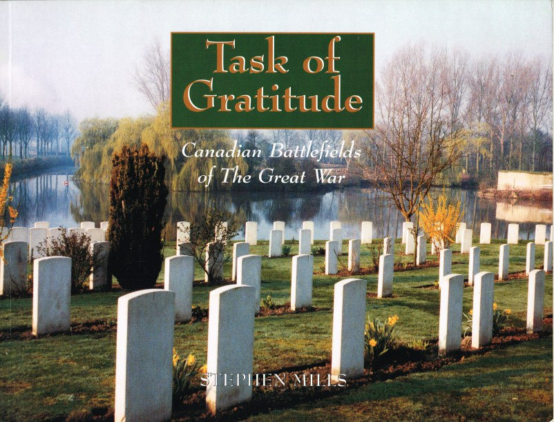Image for TASK OF GRATITUDE: CANADIAN BATTLEFIELDS OF THE GREAT WAR