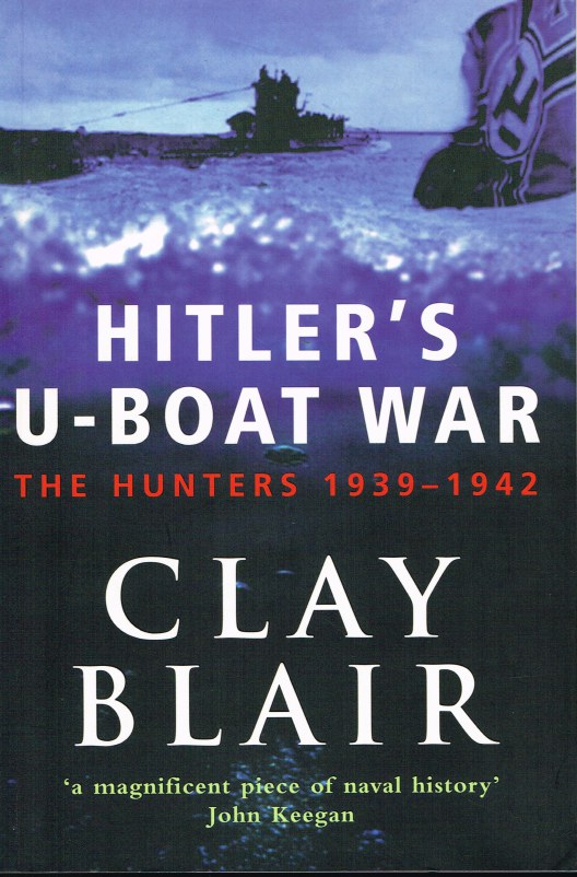 Image for HITLER'S U-BOAT WAR: THE HUNTERS 1939-1942