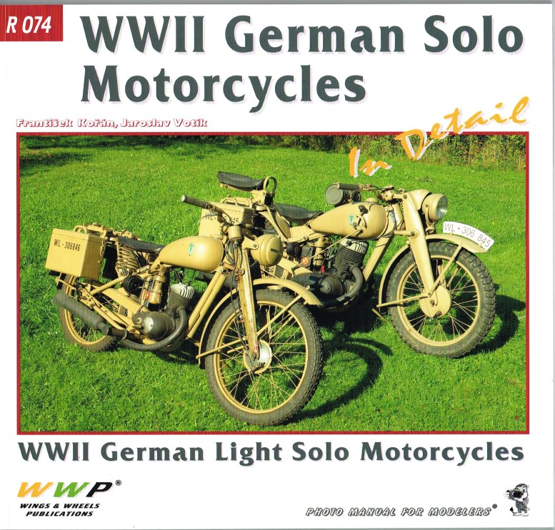 Image for WWII GERMAN SOLO MOTORCYCLES IN DETAIL
