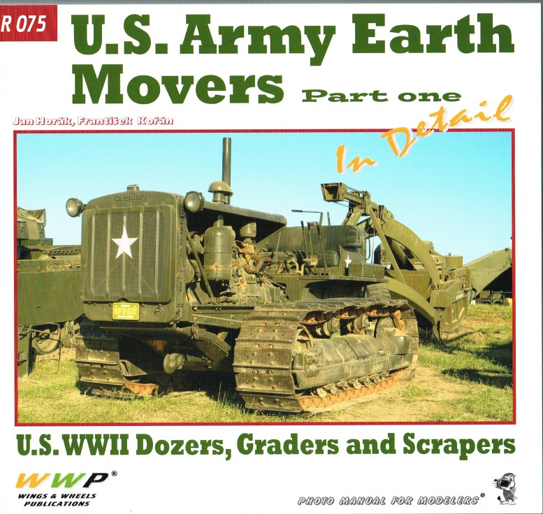 Image for US ARMY EARTH MOVERS IN DETAIL: PART ONE