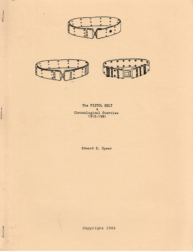 Image for THE PISTOL BELT : A CHRONOLOGICAL OVERVIEW 1912-1981