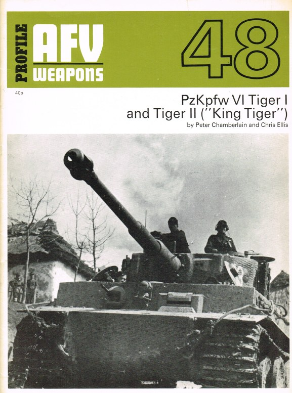Image for PROFILE AFV 48: PANZERKAMPFWAGEN VI TIGER AUSF. H (E) AND TIGER AUSF.B