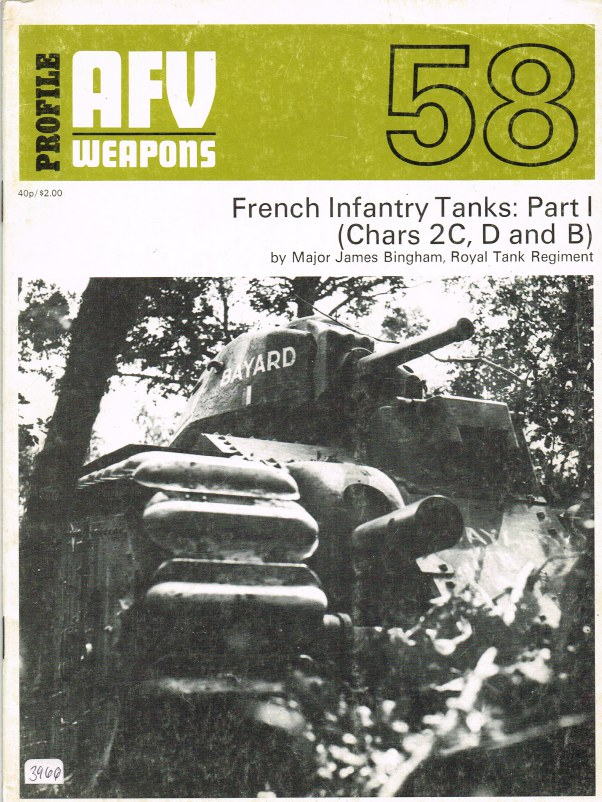 Image for PROFILE AFV 58: FRENCH INFANTRY TANKS: PART 1 (CHARS 2C, D AND B)