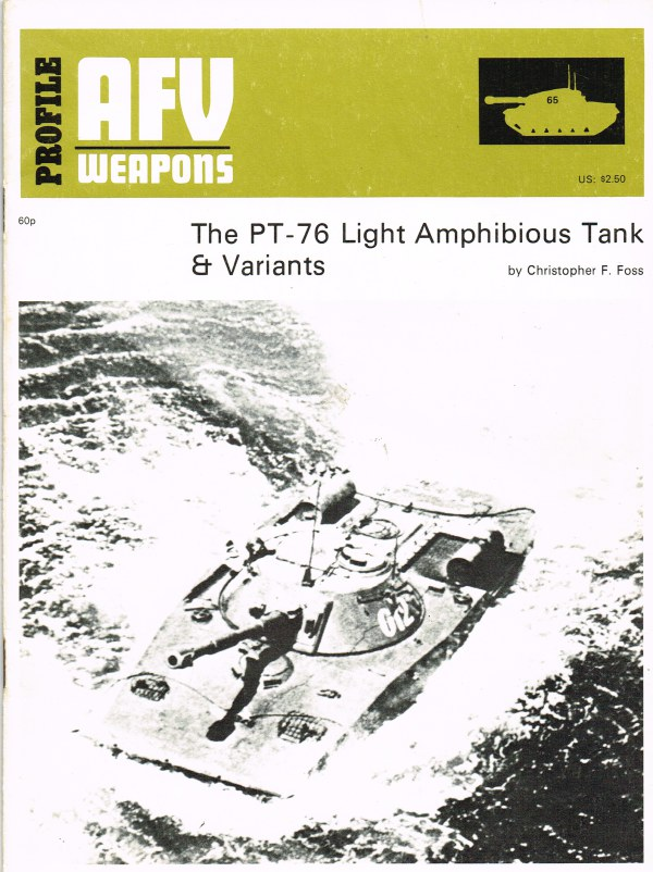 Image for PROFILE AFV 65: THE PT-76 LIGHT AMPHIBIOUS TANK & VARIANTS