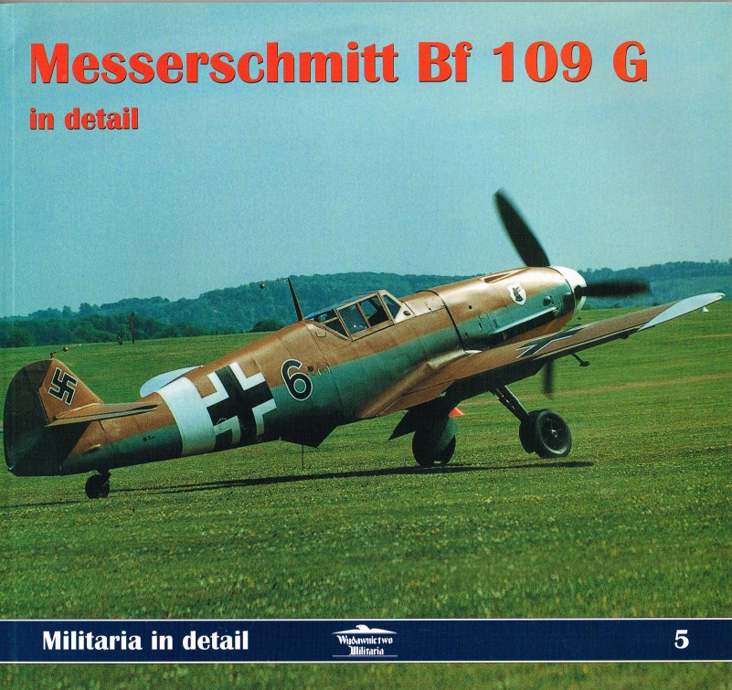 Image for MESSERSCHMITT BF 109 G IN DETAIL