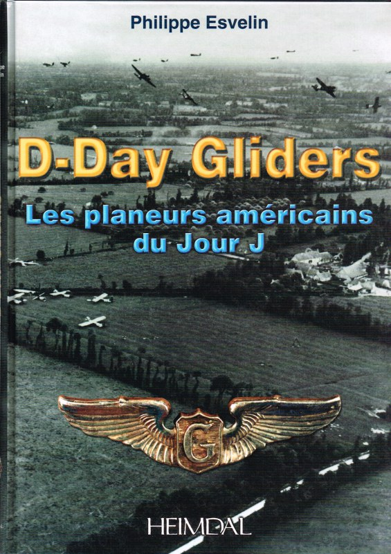 Image for D-DAY GLIDERS: LES PLANEURS AMERICAINS DU JOUR J