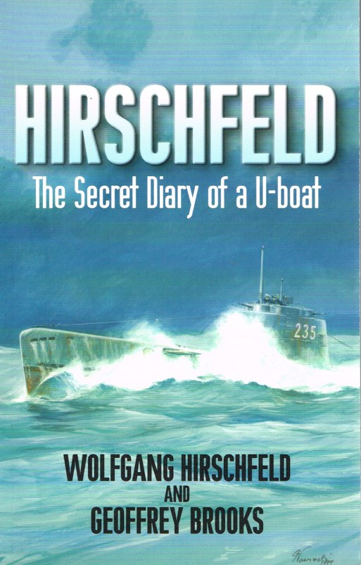 Image for HIRSCHFELD : THE SECRET DIARY OF A U-BOAT