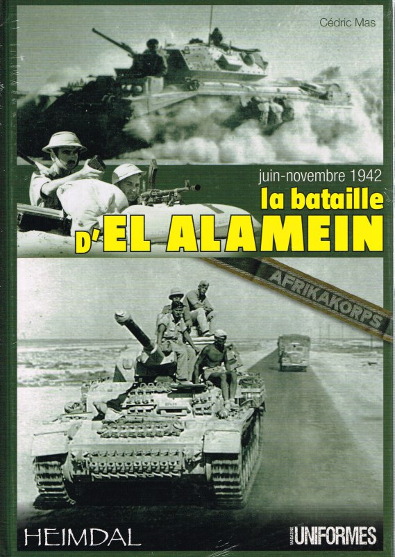 Image for LA BATAILLE D'EL ALAMEIN JUIN-NOVEMBRE 1942 (FRENCH TEXT)