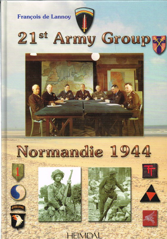 Image for 21ST ARMY GROUP: NORMANDIE 1944