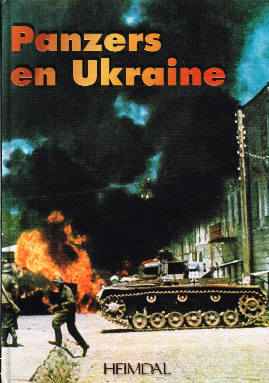 Image for PANZERS EN UKRAINE JUIN - DECEMBRE 1941 (FRENCH TEXT)