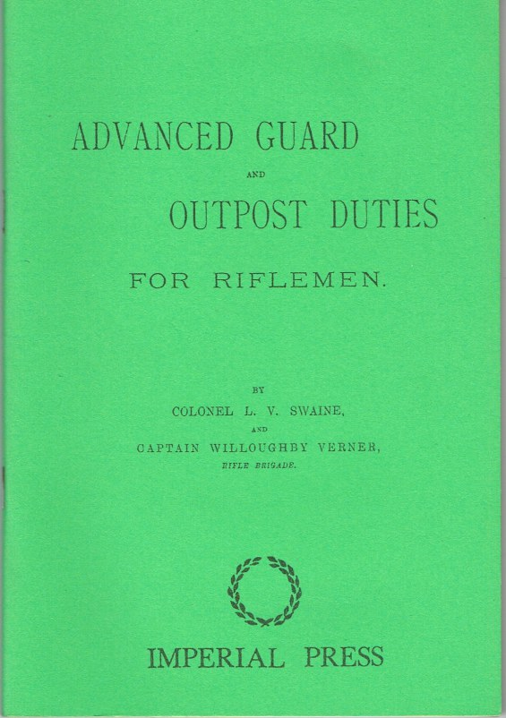 Image for ADVANCED GUARD AND OUTPOST DUTIES FOR RIFLEMEN (1889)