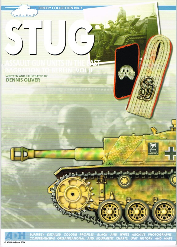 Image for STUG ASSAULT GUN UNITS IN THE EAST, BAGRATION TO BERLIN: VOL II