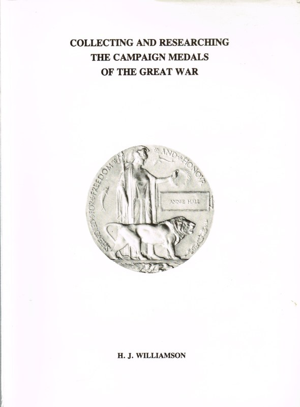 Image for COLLECTING AND RESEARCHING THE CAMPAIGN MEDALS OF THE GREAT WAR (THIRD IMPRESSION)