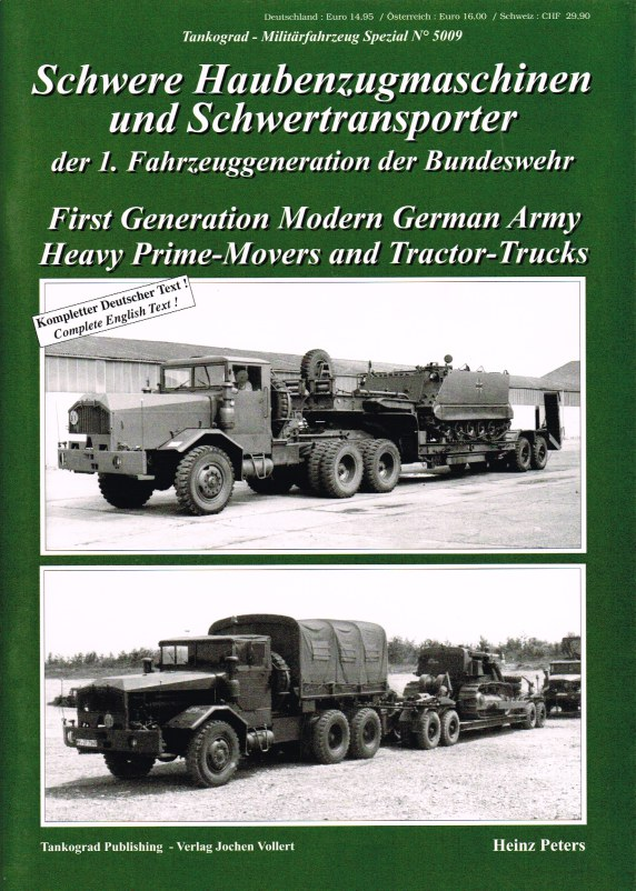 Image for FIRST GENERATION MODERN GERMAN ARMY HEAVY PRIME-MOVERS AND TRACTOR-TRUCKS