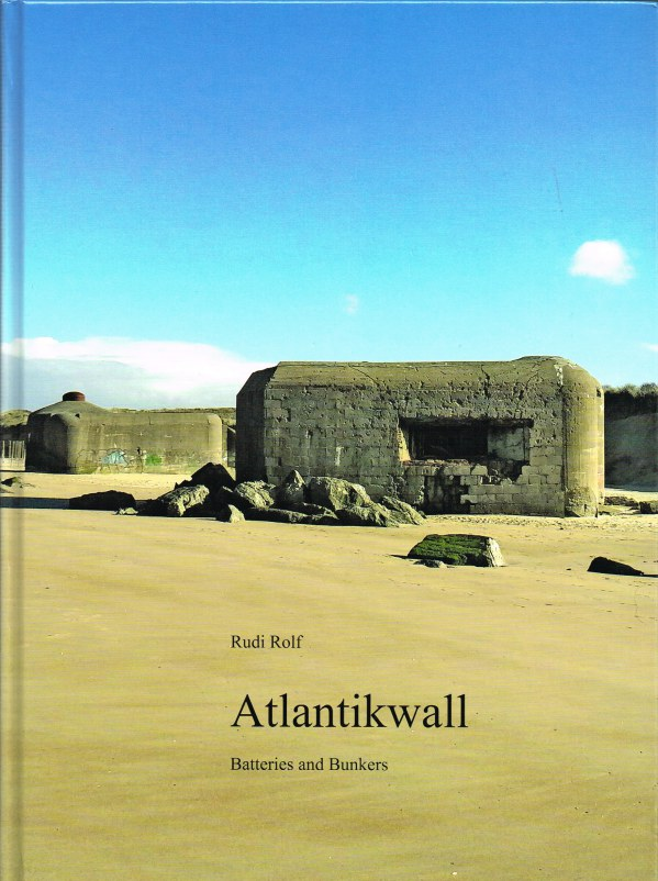 Image for ATLANTIKWALL, BATTERIES AND BUNKERS