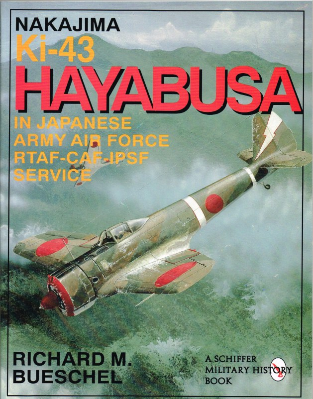 Image for NAKAJIMA KI-43 HAYABUSA IN JAPANESE ARMY AIR FORCE  RTAF, CAF, IPSF SERVICE