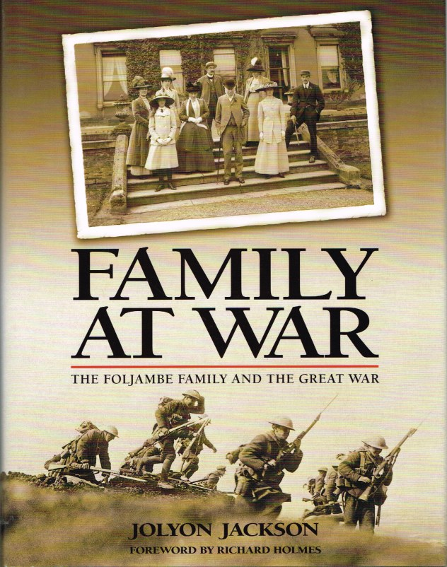 Image for FAMILY AT WAR: THE FOLJAMBE FAMILY AND THE GREAT WAR