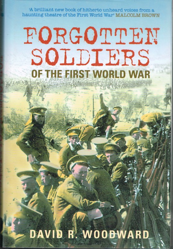 Image for FORGOTTEN SOLDIERS OF THE FIRST WORLD WAR