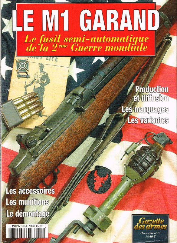 Image for LE M1 GARAND : LE FUSIL SEMI-AUTOMATIQUE DE LA 2EME GUERRE MONDIALE (FRENCH TEXT)