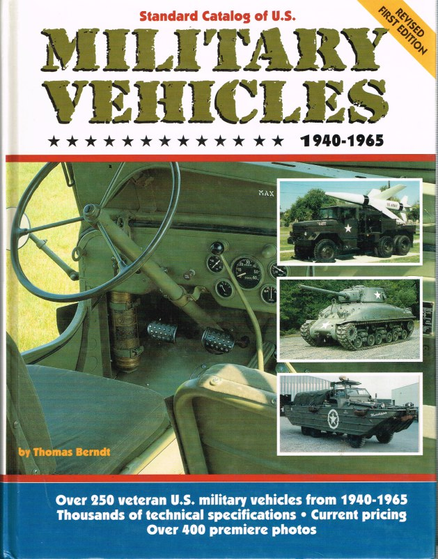 Image for STANDARD CATALOG OF US MILITARY VEHICLES 1940-1965 (REVISED FIRST EDITION)