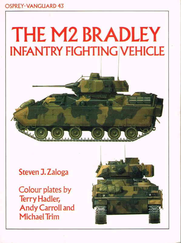 Image for OSPREY VANGUARD 43: THE M2 BRADLEY INFANTRY FIGHTING VEHICLE