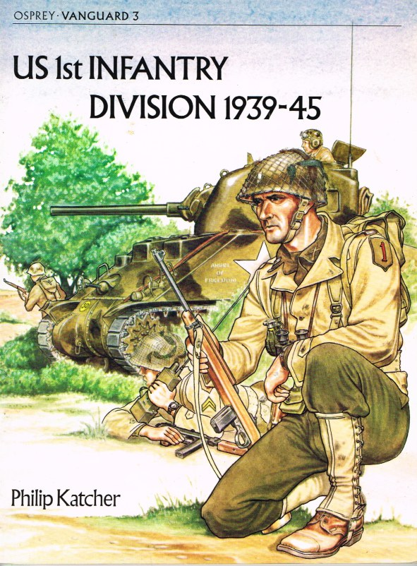 Image for OSPREY VANGUARD 3: US 1ST INFANTRY DIVISION 1939-45