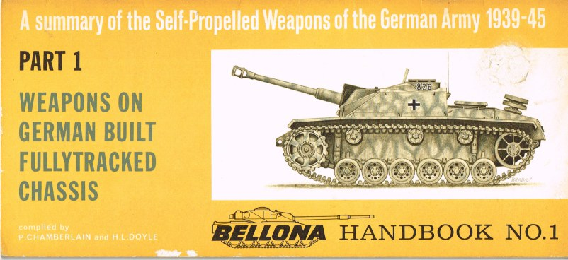 Image for A SUMMARY OF THE SELF-PROPELLED WEAPONS OF THE GERMAN ARMY 1939-45: PART 1 WEAPONS ON GERMAN BUILT FULLYTRACKED CHASSIS