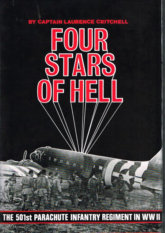 Image for FOUR STARS OF HELL: THE 501ST PARACHUTE INFANTRY REGIMENT IN WWII