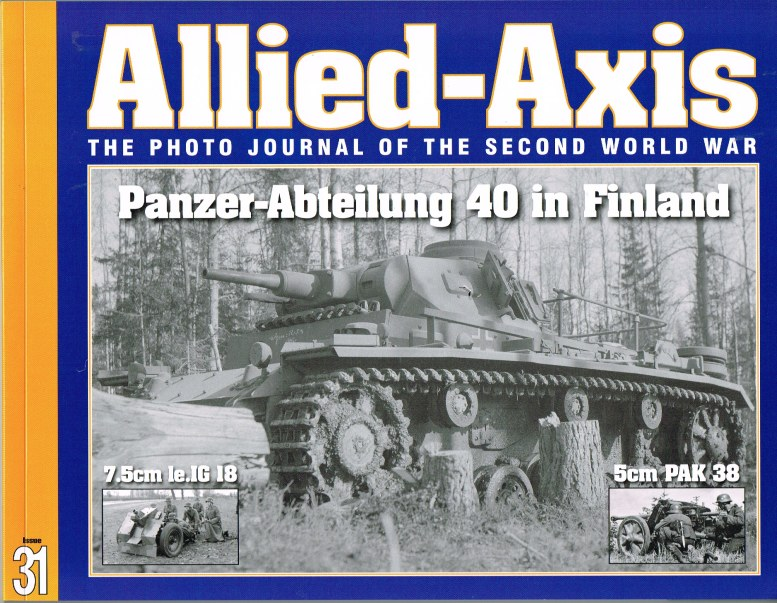 Image for ALLIED-AXIS: THE PHOTO JOURNAL OF THE SECOND WORLD WAR ISSUE 31