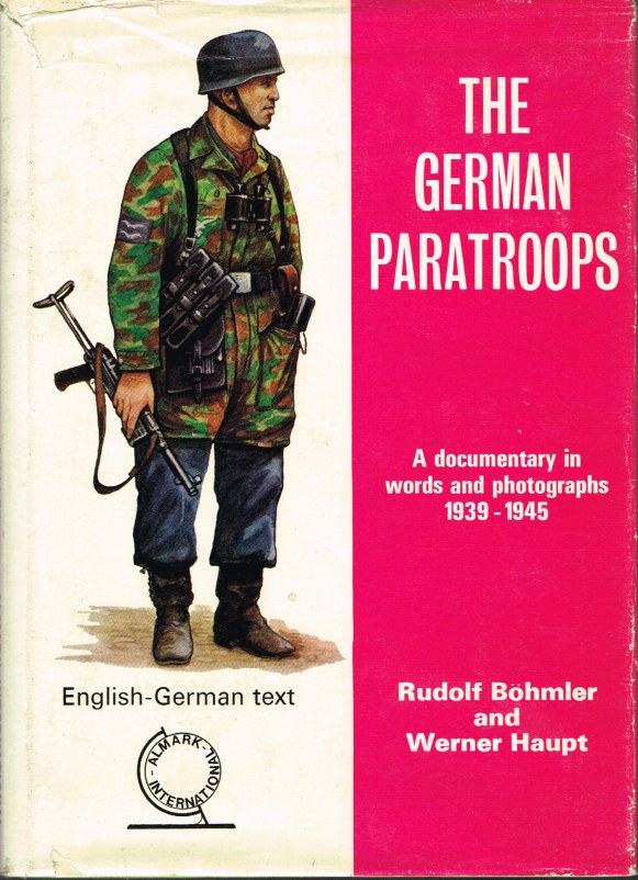 Image for FALLSCHIRJAGER BILDBAND UND CHRONIK / PARATROOPER A HISTORY IN WORDS AND PICTURES (REVISED EDITION)