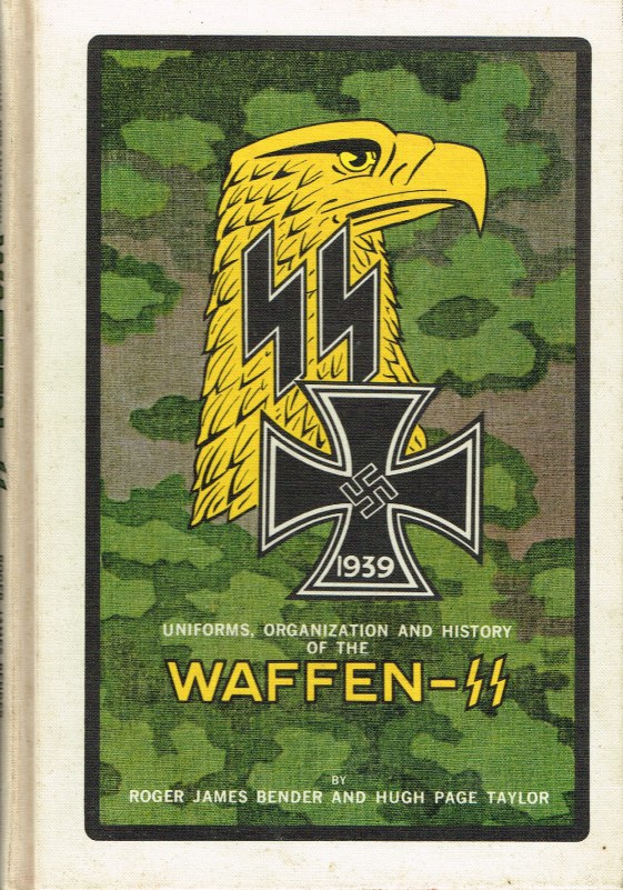 Image for UNIFORMS, ORGANIZATION AND HISTORY OF THE WAFFEN-SS: VOLUME 1