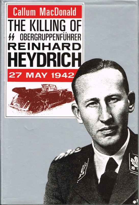 Image for THE KILLING OF SS OBERGRUPPENFUHRER REINHARD HEYDRICH 27 MAY 1942