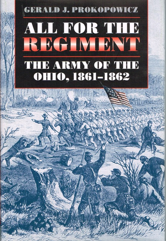 Image for ALL FOR THE REGIMENT: THE ARMY OF THE OHIO, 1861-1862